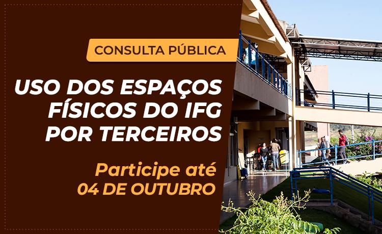 banner consulta pública autorizacao uso de espaço e bens do IFG