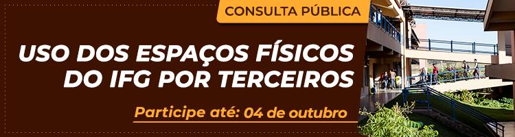 Consulta pública: autorização de uso dos espaços e bens do IFG