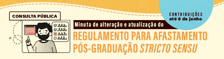 banner com informações sobre regulamento para afastamento de servidores para cursar pós-graduação