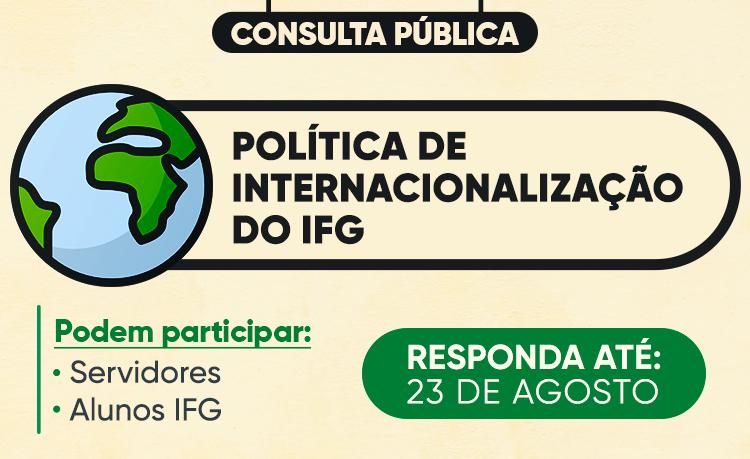 Até 23/08 - Consulta Política de Internacionalização do IFG