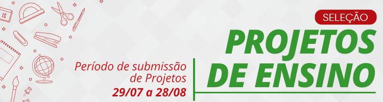 Até 28/08 - Edital Seleção projetos Ensino/Proen