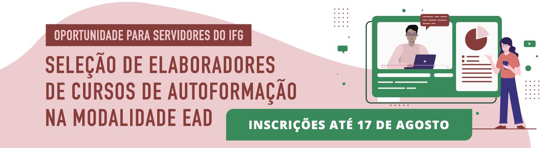 IFG seleciona elaboradores de cursos de autoformação na modalidade EAD