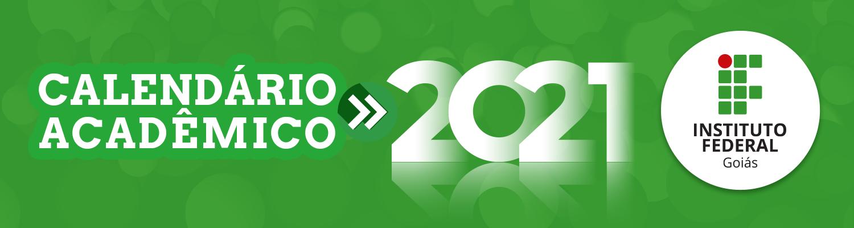 Calendários Acadêmicos 2021