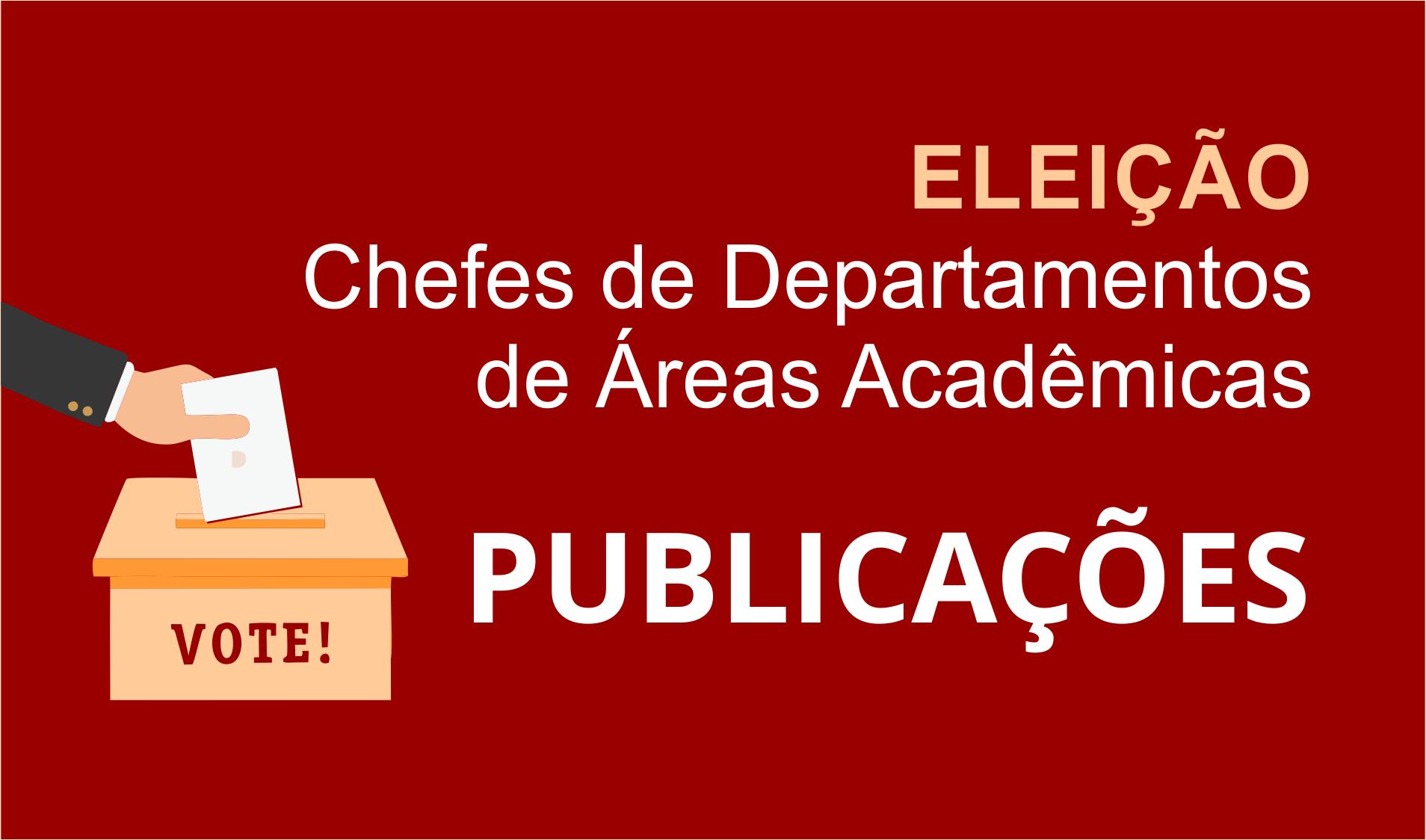 Eleição Chefe Departamentos 2,3 e 4 de 2018