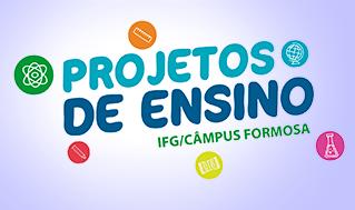 Projetos de ensino do Câmpus Formosa