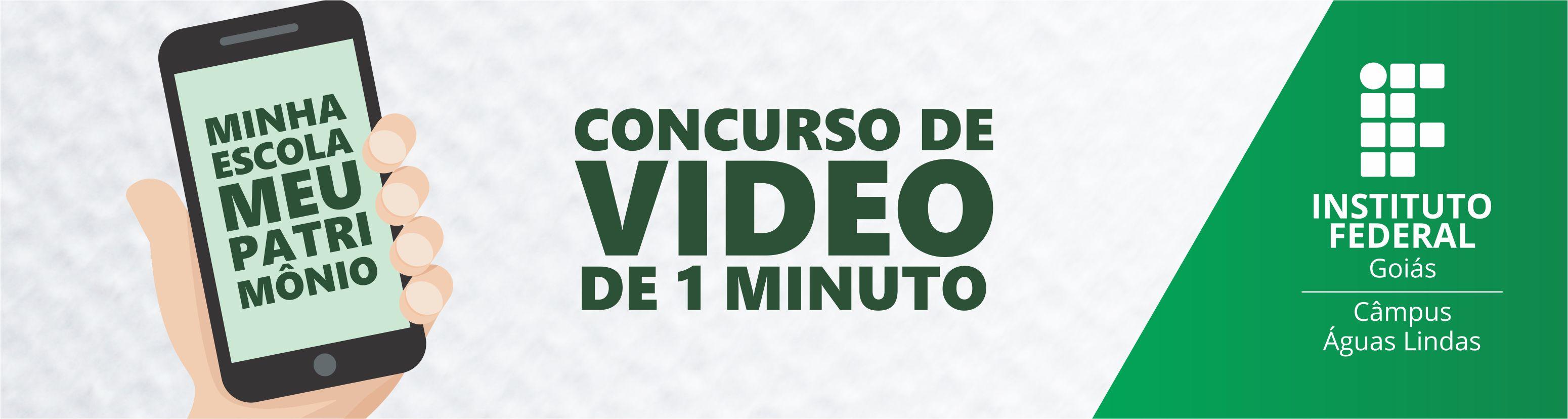 Concurso de Vídeo de 1 Minuto - Minha Escola, Meu Patrimônio