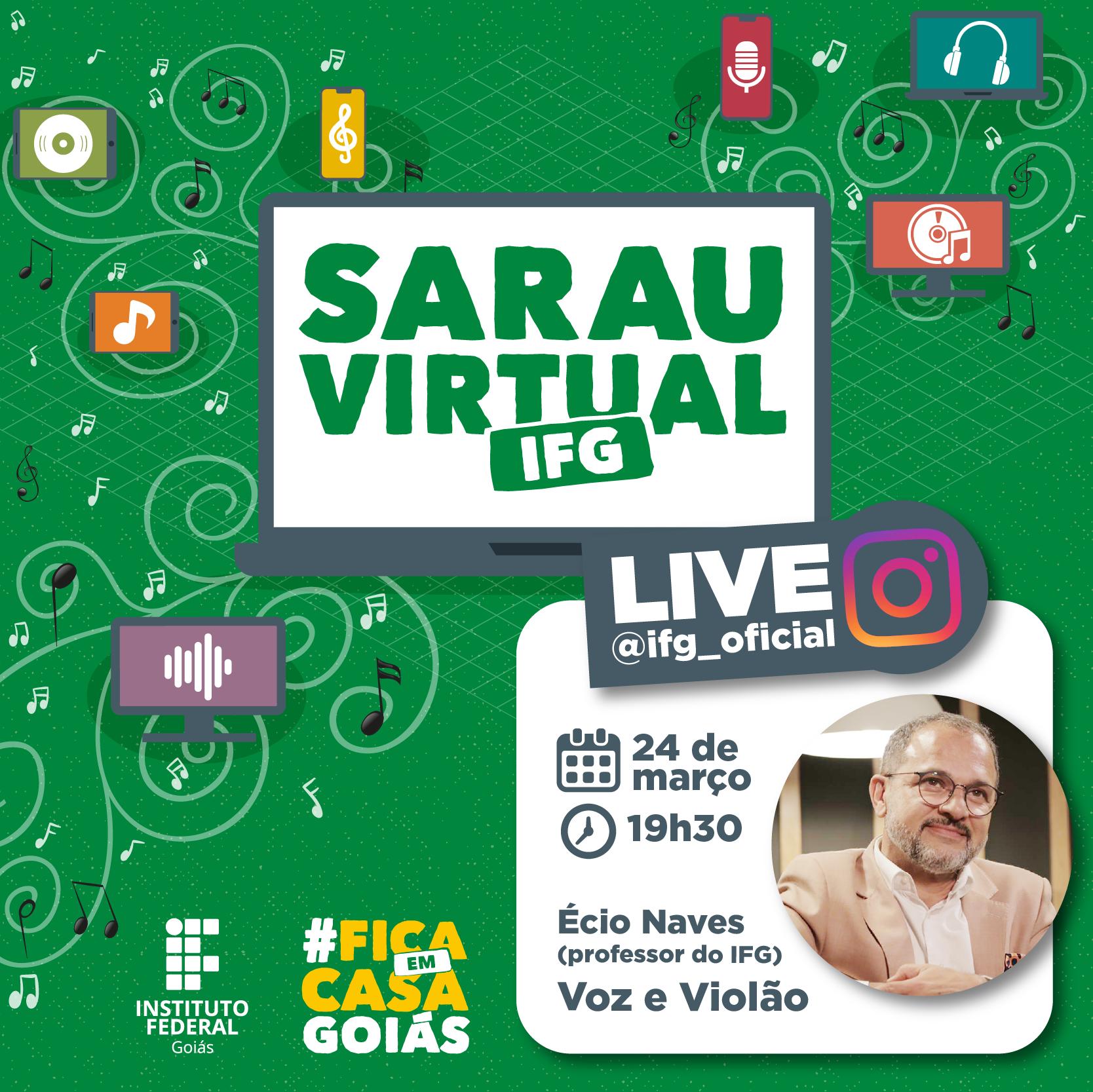 A 1ª Edição do Sarau Virtual IFG terá Écio Naves como convidado