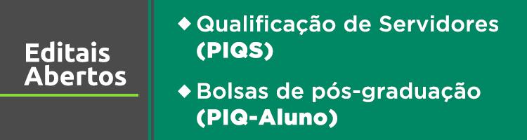 Banner Editais Abertos PIQ
