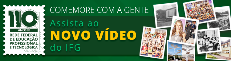 110 anos Rede Federal - vídeo IFG